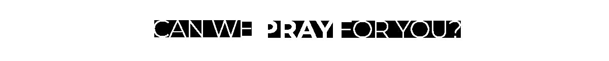 Can Salt 106.5 Prayer for you?